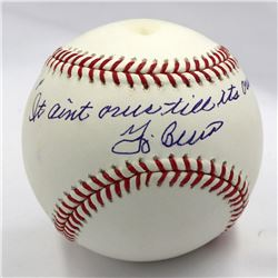 """Yogi Berra Signed OML Baseball Inscribed """"It Ain't Over TIll It's Over"""" (JSA LOA)"""