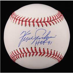 """Fergie Jenkins Signed OML Baseball Inscribed """"HOF 91"""" (Steiner COA)"""