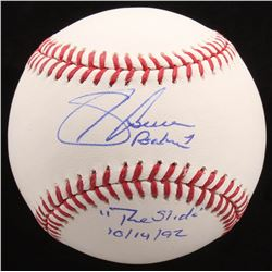 """Sid Bream Signed OML Baseball Inscribed """"The Slide 10/14/92"""" (Radtke COA)"""