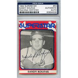 Sandy Koufax Signed 1982 Superstar #63 (PSA Encapsulated)