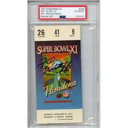 Fred Biletnikoff Signed Authentic 1977 Super Bowl XI Ticket (PSA Encapsulated)