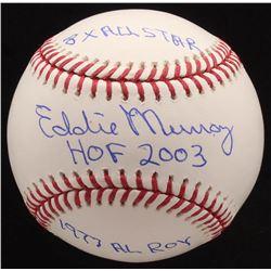 "Eddie Murray Signed OML Baseball Inscribed ""HOF 2003"", ""1977 AL Roy""  ""8x All Star"" (JSA COA)"