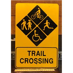 TRAIL CROSSING ROAD SIGN