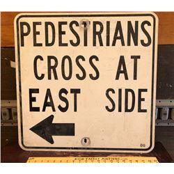 PEDESTRIANS CROSS ROAD SIGN