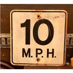 10 M.P.H ROAD SIGN