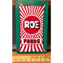 "ROE FEEDS METAL SIGN - 7"" X 12"""