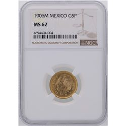 1906M Mexico 5 Pesos Gold Coin NGC MS62