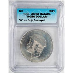 No Date $1 Hobo Dollar Coin ICG AG03 Details