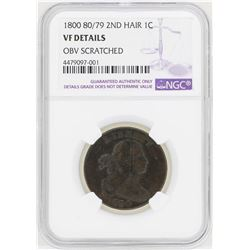 1800 80/79 2nd Hair Draped Bust Large Cent Coin NGC VF Details