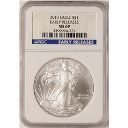2010 $1 American Silver Eagle Coin NGC MS69 Early Releases