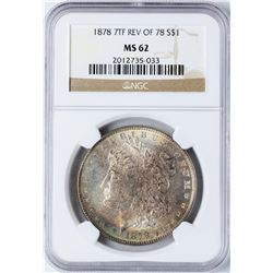 1878 7TF Rev of 78 $1 Morgan Silver Dollar Coin NGC MS62