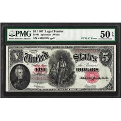 1907 $5 Woodchopper Legal Tender Note Fr.91 PMG About Uncirculated 50EPQ PCBLIC