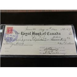 1940 ROYAL BANK OF CANADA C/W GOVERNMENT STAMPED CHEQUE