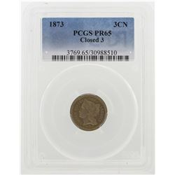 1873 Closed 3 Three Cent Nickel Proof Coin PCGS PR65