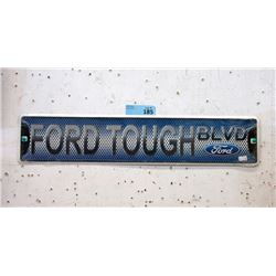 "New ""Ford Tough"" Metal Sign"