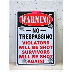 "Embossed Metal ""No Trespassing"" Sign - 12"" x 16"""
