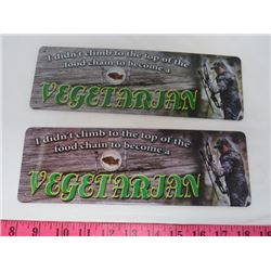 "LOT OF 2 METAL PLAQUES (I DIDN'T CLIMB TO THE TOP OF THE FOOD CHAIN TO BECOME A VEGETARIAN) *3.5"" X"