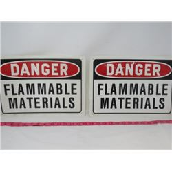 "LOT OF 2 SIGNS (DANGER FLAMMABLE MATERIALS) *PLASTIC* (10"" X 14"")"