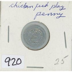 RARE CHICKEN FEED TOKEN FROM THE 1930'S (ONE HENNY PENNY)