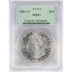 1881-O $1 Morgan Silver Dollar Coin PCGS MS61 Old Green Holder