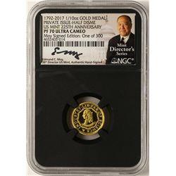1792-2017 Half Disme 1/10 oz. Gold Medal NGC PF70 W/Edmund C. Moy Signature