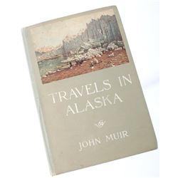 Travels in Alaska By John Muir c. 1915