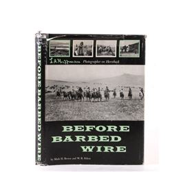 First Edition Before Barbed Wire by Mark H. Brown