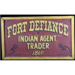 Fort Defiance Indian Agent Trader Wooden Sign