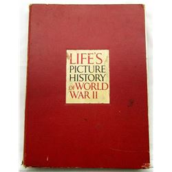 LIFE'S PICTURE HISTORY OF WORLD WAR II - 1950