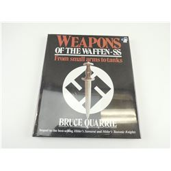 WEAPONS OF THE WAFFEN-SS FROM SMALL ARMS TO TANKS