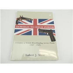 A CENTURY OF BRITISH BREECHLOADING SERVICE PISTOLS (1867-1967)
