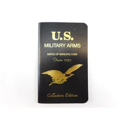 US MILITARY ARMS