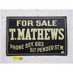 """T. Mathews"" Metal Real Estate Sign - 12"" x 18"""