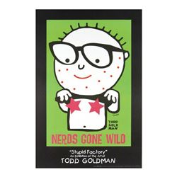 """""""Nerds Gone Wild"""" Fine Art Litho Poster Hand Signed by Renowned Pop Artist Todd Goldman."""