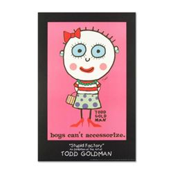 """Boys Can't Accessorize"" Fine Art Litho Poster Hand Signed by Renowned Pop Artist Todd Goldman."