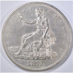 1875-CC TRADE DOLLAR  CH UNC  OLD CLEANING