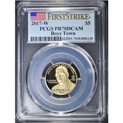 2017 W BOYS TOWN $5 GOLD COMMEM PCGS PR-70 DCAM