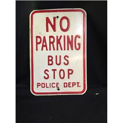 """Vintage Very Heavy Metal City  No Parking Bus Stop Police Dept Sign 12""""w x 18""""h"""