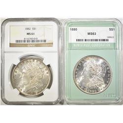(2) MORGANS: 1880 NTC CH BU & 1882
