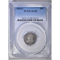 1824/2 BUST DIME, PCGS AG-3