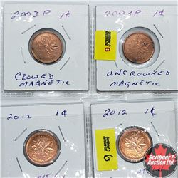 Canada One Cent (4): 2012 Non Magnetic; 2012 Non Magnetic; 2003P Crowned Magnetic; 2003P Uncrowned M