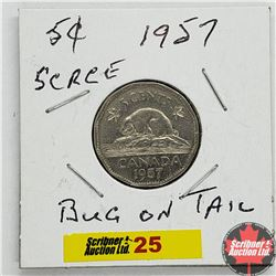 Canada Five Cent 1957 (Bug on Tail)