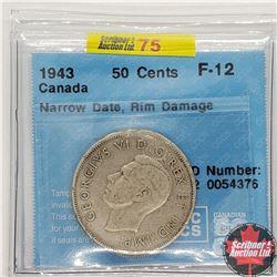 "Canada Fifty Cent 1943 (CCCS Cert ""Narrow Date, Rim Damage"" F-12)"