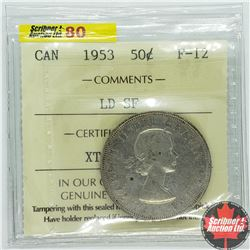 """Canada Fifty Cent 1953 (ICCS Cert """"LD SF"""" F-12)"""