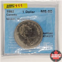 "Canada One Dollar 1982 (CCCS Cert ""Nickel, Voyageur"" MS-60)"