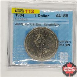 """Canada One Dollar 1984 (CCCS Cert """"Jacques Cartier, Scratches"""" AU-55)"""