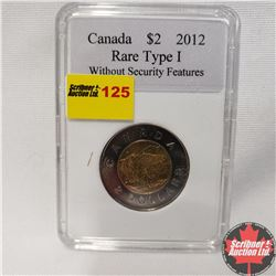 Canada Toonie 2012 - Rare Type I  (Without Security Features)