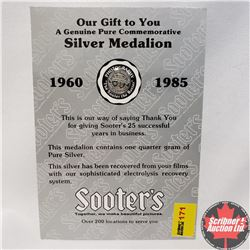 "Sooter's 1960-1985 Silver Medallion (Contains one quarter gram of Pure Silver) ""This silver has been"