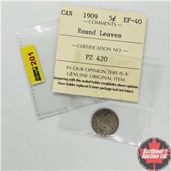 Canada Five Cent 1909 Round Leaves (Note: Coin has ICCS Grade - however grade cardboard has been sep