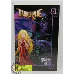 DARKCHYLDE #1 LIMITED EXCLUSIVE EDITION MAXIMUM